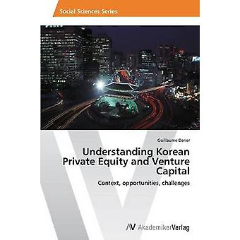 Understanding Korean Private Equity and Venture Capital by Darier Gui
