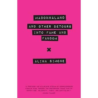 Madonnaland par Alina Simone