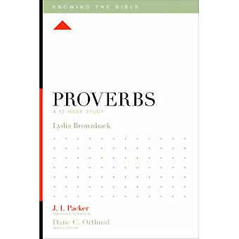 Proverbs by Lydia Brownback