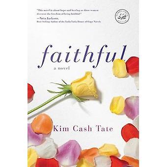 Faithful by Kim Cash Tate - 9781595548542 Book