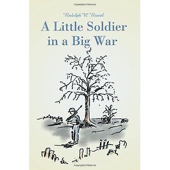 A Little Soldier in a Big� War