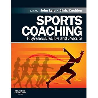 Sports Coaching by John Lyle