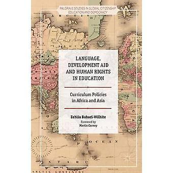 Sprache Entwicklungshilfe und Menschenrechte in der Bildung von BabaciWilhite & Zehlia
