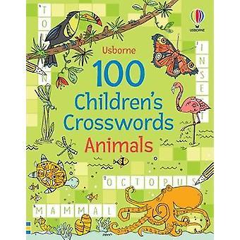 100 Children's Crosswords: Animals