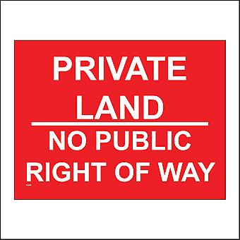 VE200 Private Land No Public Right Of Way Sign
