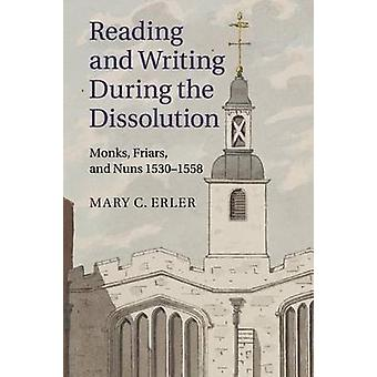 Lesen und Schreiben während der Auflösung von Mary C Erler