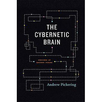 El cerebro cibernético - bocetos de otro futuro por Andrew Pickering