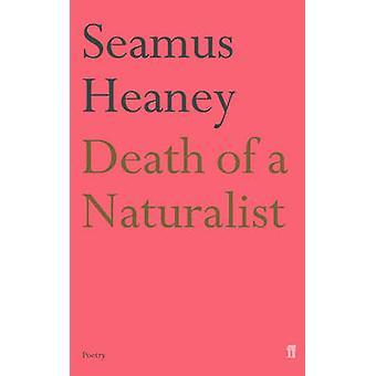 Mort d'un naturaliste (Main) par Seamus Heaney - livre 9780571230839