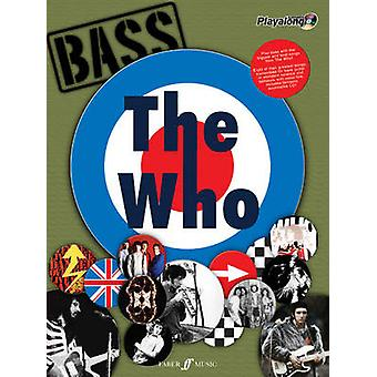 The  -Who - Authentic Bass Playalong - (Bass Guitar Tab Songbook) by The