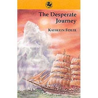 De wanhopige reis door Kathleen Fidler - 9780863158810 boek