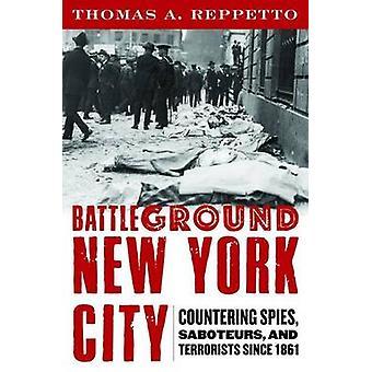 Schlachtfeld New York City - Bekämpfung Spies - Saboteure- und Terror