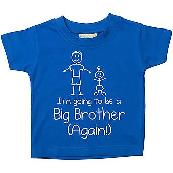 Blue I'm Going To Be A Big Brother Again Blue Tshirt Baby