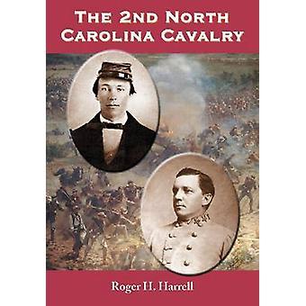 2. North Carolina kavaleriet af Roger H. Harrell - 9780786467747 Bo
