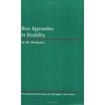 Nieuwe benaderingen voor gehandicapten op de werkplek door Terry Thomason - Joh