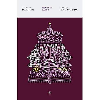 Henry IV, osa 1 (Pelican Shakespeare