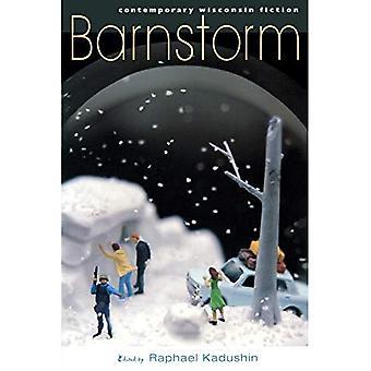 Barnstorm: Contemporary Fiction Wisconsin