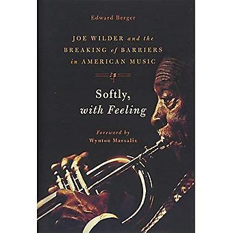 Sanft, mit Gefühl: Joe Wilder und der Abbau von Barrieren in der amerikanischen Musik