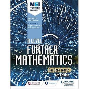 MEI et nivå videre matematikk kjernen år 2 4de utgave