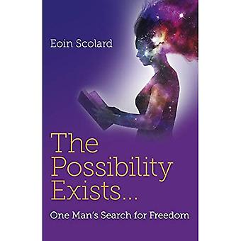 Il est possible: Recherche un seul homme pour la liberté
