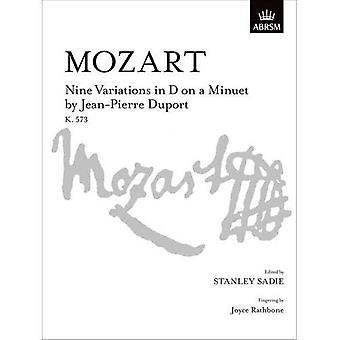 Negen variaties in D op een Menuet door Jean-Pierre Duport, K. 573 (Signature Series (ABRSM))
