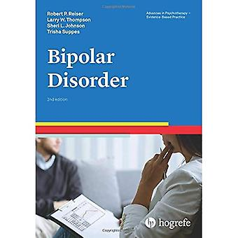 Bipolar Disorder: 2017 (Advances in Psychotherapy: Evidence Based Practice)
