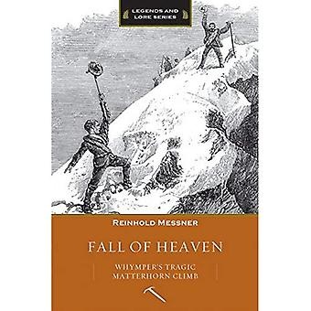 Chute de ciel: ascension du Matterhorn tragique de Whymper
