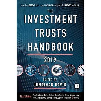 De Investment Trusts handboek 2019: Investeren essentials, deskundige inzichten en krachtige trends en gegevens