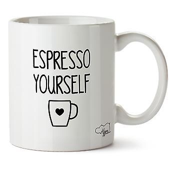Hippowarehouse Espresso Yourself Printed Mug Cup Ceramic 10oz