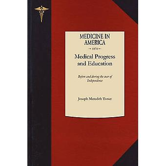 Contributions to the Annals of Medical Progress and Medical Education in the United States by Toner & Joseph