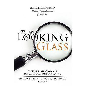 Through the Looking Glass by Staples & Gracie Bonds