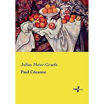 Paul Czanne av MeierGraefe & Julius