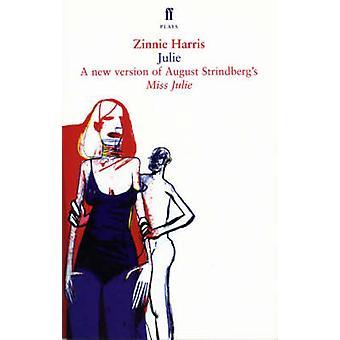 Siru - versio neiti Julie (Main) by August Strindberg - Zinnie H