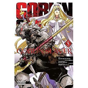 Goblin Slayer, Band 5 (Manga)