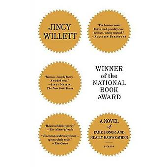 Winner of the National Book Award - A Novel of Fame - Honor - and Real