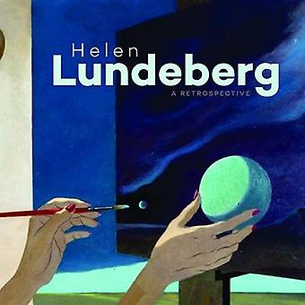 Helen Lundeberg - A Retrospective by Michael Duncan - Malcolm Warner -