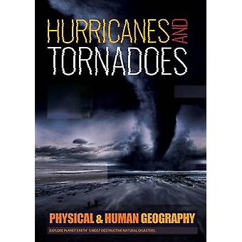 Hurricanes & Tornadoes by Joanna Brundle - 9781786371553 Book