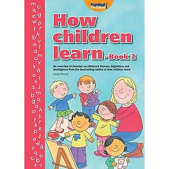 How Children Learn - Bk. 2 by Linda Pound - Cathy Hughes - 97819045753