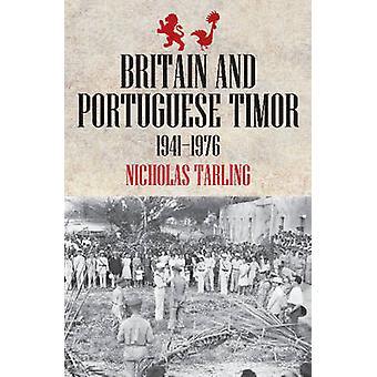 Britain & Portuguese Timor by Nicholas Tarling - 9781921867347 Book