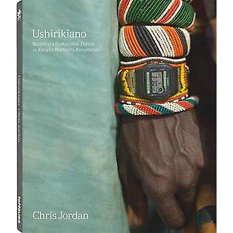 Ushirikiano - Building a Sustainable Future in Kenya's Northern Rangel