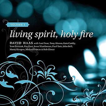 David Haas - Living Spirit Holy Fire 1 [CD] USA import