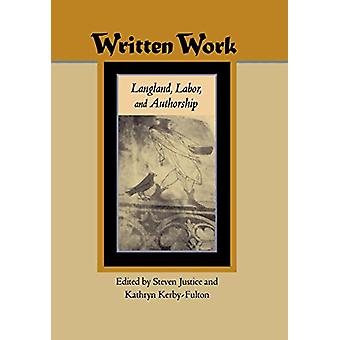 Written Work - Langland - Labor - and Authorship by Steven Justice - 9