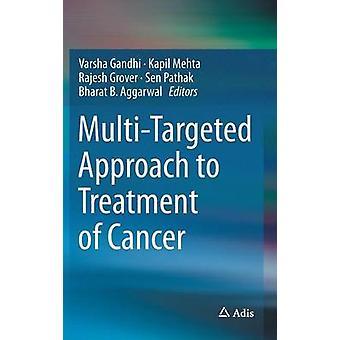 Approche multiciblée du traitement du cancer par Gandhi et Varsha