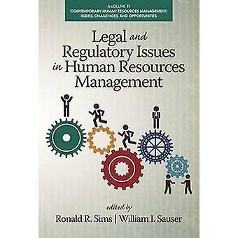 Juridische en regelgevende kwesties in Human Resources Management door Sims & Ronald R.