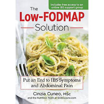 LowFODMAP Solution Put an End to IBS Symptoms and Abdominal Pain by Cinzia Cuneo