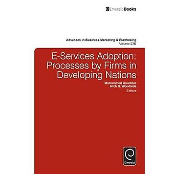EServices Adoptionsprozesse von Unternehmen in Entwicklungsländern von Quaddus & Mohammed