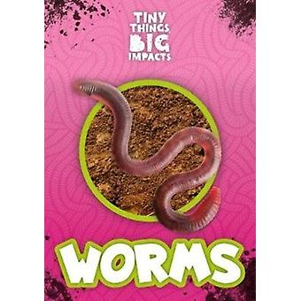 Worms by John Wood
