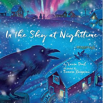 In the Sky at Nighttime by Laura Deal