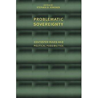 Problematyczne suwerenności: Spornej zasady i możliwości politycznych (seria stosunków międzynarodowych)