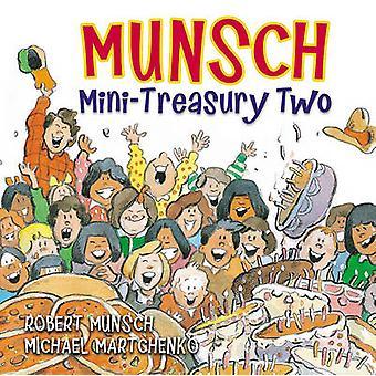 Munsch Mini-Treasury Two by Robert Munsch - Michael Martchenko - 9781
