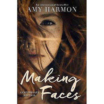 Making Faces by Harmon & Amy